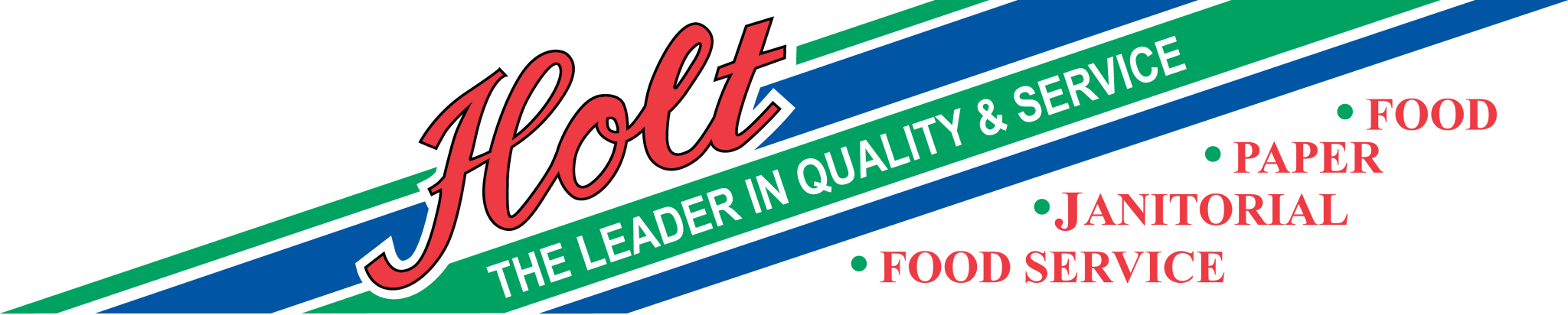 Holt Paper, Janitorial, Foodservice Distributor